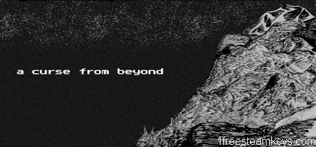 A Curse From Beyond