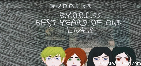 B.Y.O.O.L. – Best Years Of Our Lives