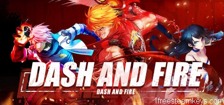 Dash and Fire