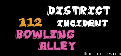District 112 Incident: Bowling Alley