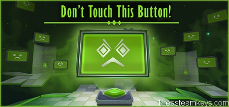 Don't Touch this Button!