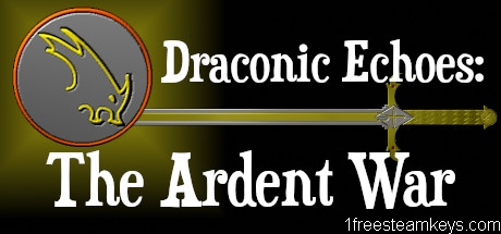 Draconic Echoes: The Ardent War steam key free
