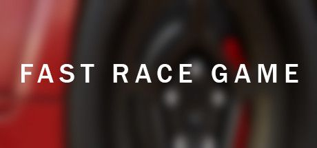 Fast Race Game