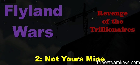 Flyland Wars: 2 Not Yours Mine