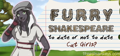 Furry Shakespeare: To Date Or Not To Date Cat Girls? steam key free