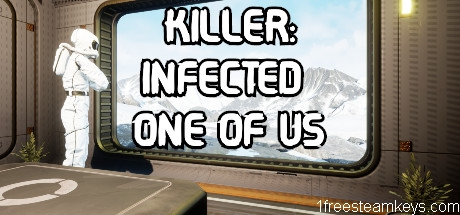 Killer: Infected One of Us