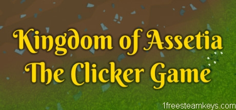 Kingdom of Assetia: The Clicker Game steam key free