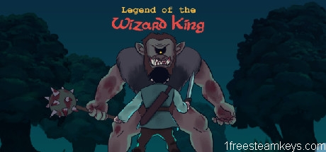 Legend of the Wizard King