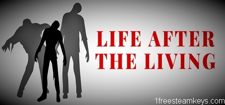 Life After The Living