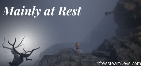 Mainly at Rest