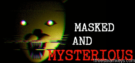 Masked and Mysterious steam key free