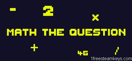 Math The Question
