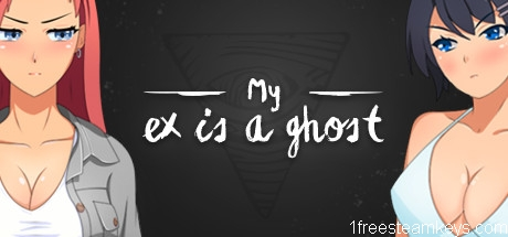 My Ex is a Ghost