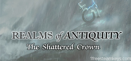 Realms of Antiquity: The Shattered Crown