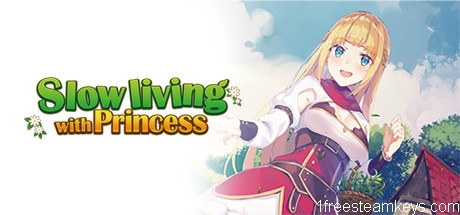 Slow living with Princess steam key free