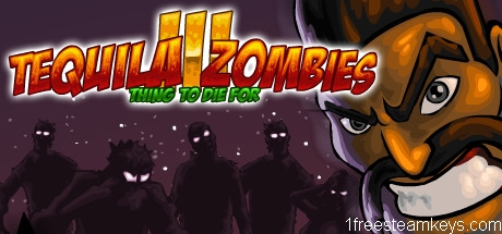 Tequila Zombies 3 steam key free