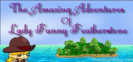 The Amazing Adventures of Lady Fanny Featherstone