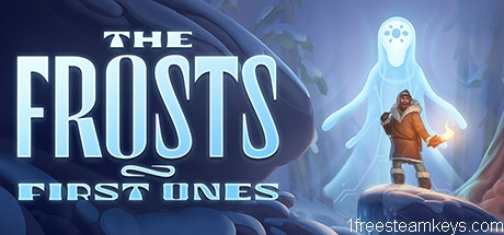 The Frosts: First Ones