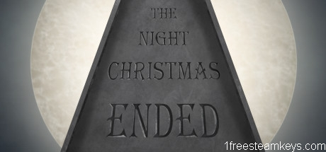 The Night Christmas Ended steam key free